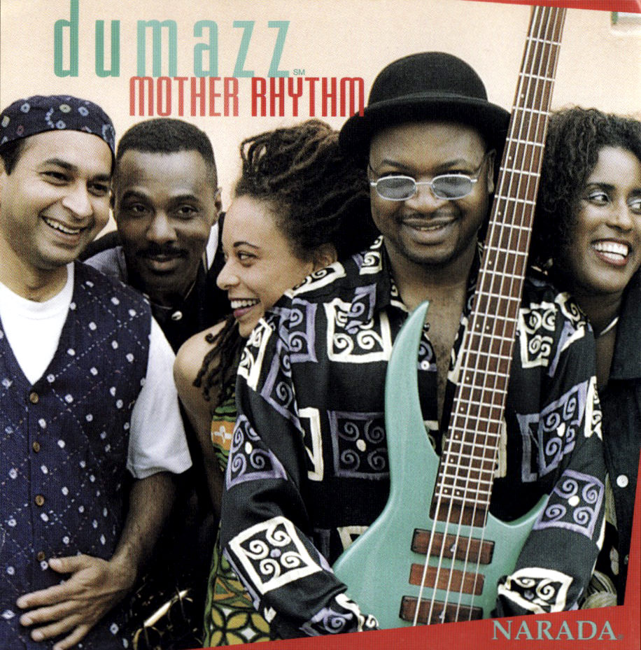 Dumazz, Mother Rhythm