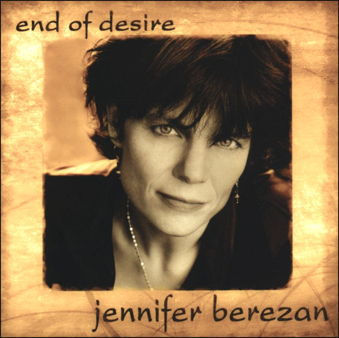 Jennifer Berezan, End of Desire