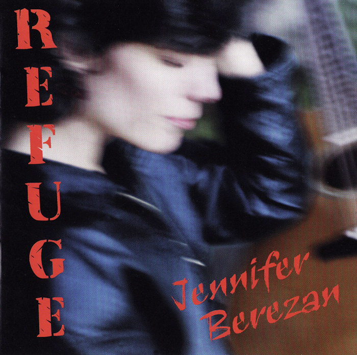 Jennifer Berezan, Refuge