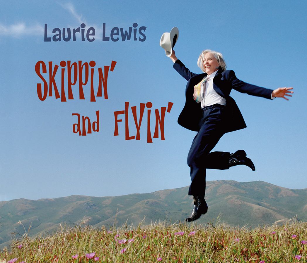 Laurie Lewis, Skippin' and Flyin'