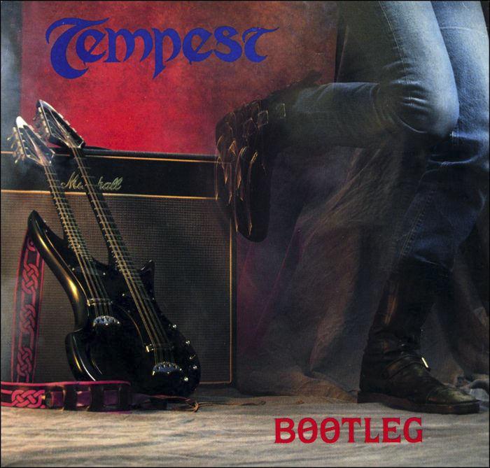 Tempest, Bootleg